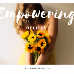 14 Empowering Beliefs to Live a Happier Life