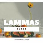 11 Ideas for your Lammas Altar